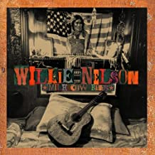 Milk Cow Blues by Nelson, Willie (2000-09-19)