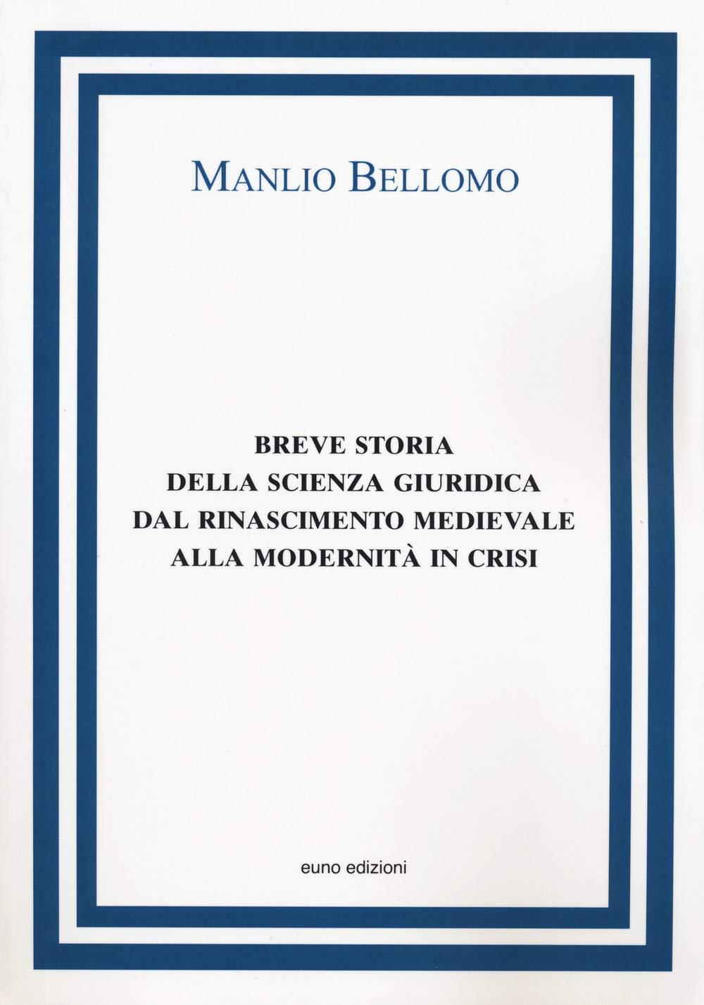 Amazon.it: Breve storia della scienza giuridica dal Rinascimento ...