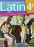 img - for Latin 4e : Manuel de l'??l??ve, programme 2011 by Jacques Gaillard (2011-04-12) book / textbook / text book