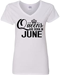 c43c18091 Amazon.com: Queens are Born in June Birthday Shirt Women's Gift by ...