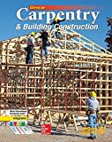 img - for Carpentry & Building Construction Student Edition (CARPENTRY & BLDG CONSTRUCTION) book / textbook / text book