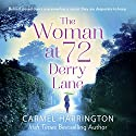 The Woman at 72 Derry Lane Audiobook by Carmel Harrington Narrated by Aoife McMahon