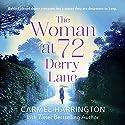The Woman at 72 Derry Lane Hörbuch von Carmel Harrington Gesprochen von: Aoife McMahon