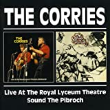 Live At The Royal Lyceum Theatre/Sound The Pibroch /  Corries