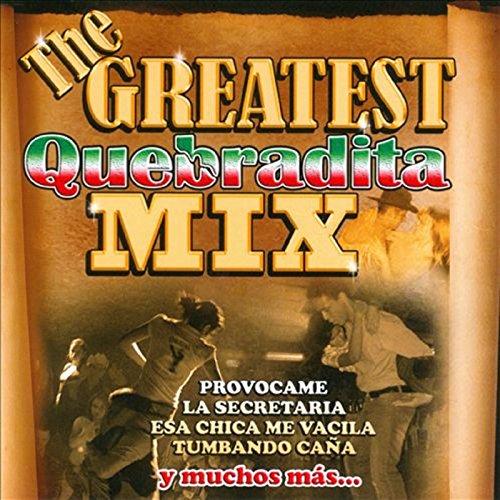 ... The Greatest Quebradita Mix