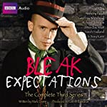 Bleak Expectations: The Complete Third Series | Mark Evans