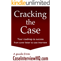 Cracking the Case: Your roadmap from cover letter to case interview