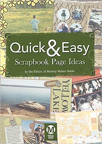 Quick Easy Scrapbook Page Ideas Cd Memory Makers Editors