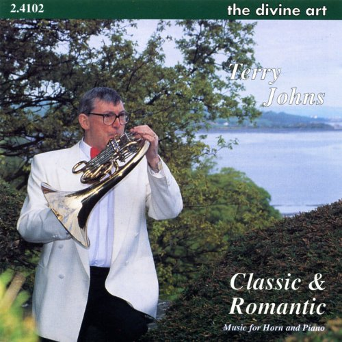 Johns, T.: Classic And Romantic -- Music For Horn And