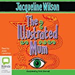 The Illustrated Mum | Jacqueline Wilson