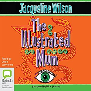 The Illustrated Mum Audiobook