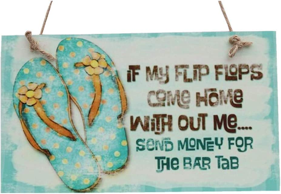 """Meijaifei If My Flip Flops,Come Home with Out me Wood Wall Sign 9.65"""" x 5.56"""""""