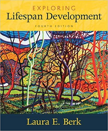Exploring Lifespan Development (4th Edition)