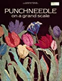 Punchneedle on a Grand Scale, Sharon A. Smith, 156477872X
