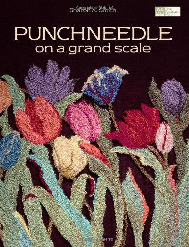 - Punchneedle on a Grand Scale (That Patchwork Place)