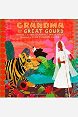 Grandma and the Great Gourd: A Bengali Folktale Hardcover
