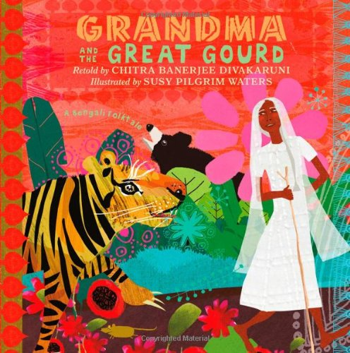 Grandma and the Great Gourd: A Bengali - Rb Com India