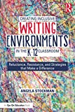 Creating Inclusive Writing Environments in the K-12