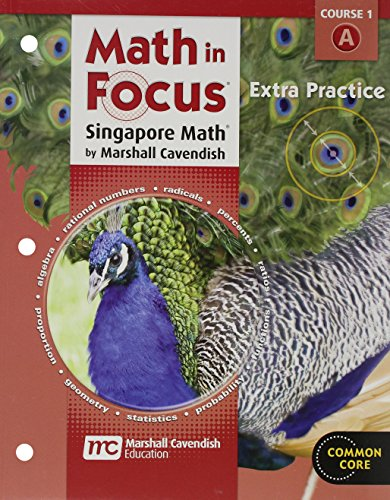 Math in Focus: Singapore Math: Extra Practice, Book A Course 1