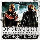 Onslaught: The Centurions II Hörbuch von Anthony Riches Gesprochen von: Mark Noble