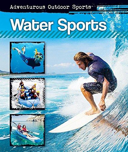 Water Sports (Adventurous Outdoor Sports)