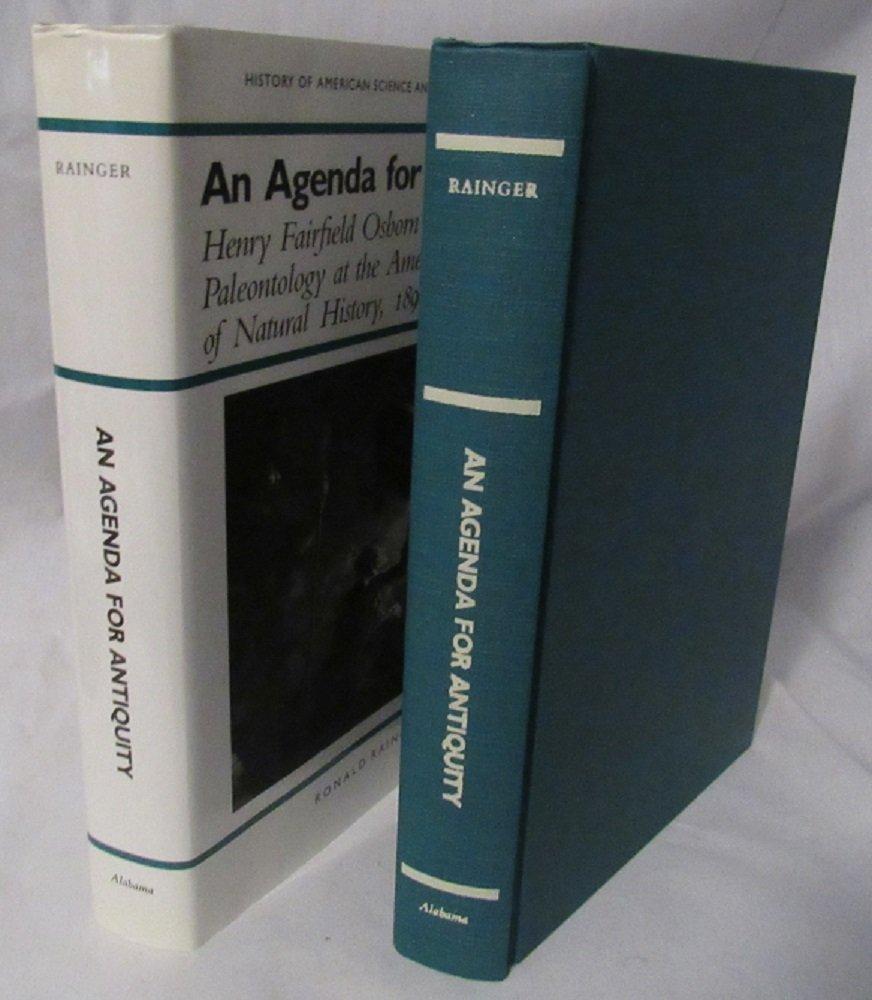 An Agenda for Antiquity: Henry Fairfield Osborn and ...
