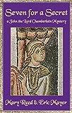 Seven For a Secret (John the Lord Chamberlain Mysteries)