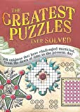 Ancient Puzzles - The Greatest Puzzles Ever Solved by Tim Dedopulos (2009-09-03)