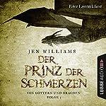 Der Prinz der Schmerzen (Von Göttern und Drachen 3) | Jen Williams