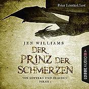 Der Prinz der Schmerzen (Von Göttern und Drachen 3)   Jen Williams