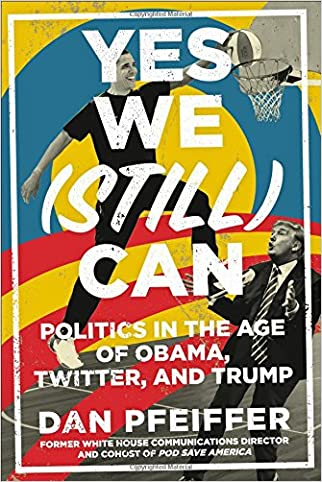 #10: Yes We (Still) Can: Politics in the Age of Obama, Twitter, and Trump