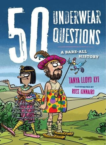 50 Underwear Questions: A Bare-All History (50 Questions)
