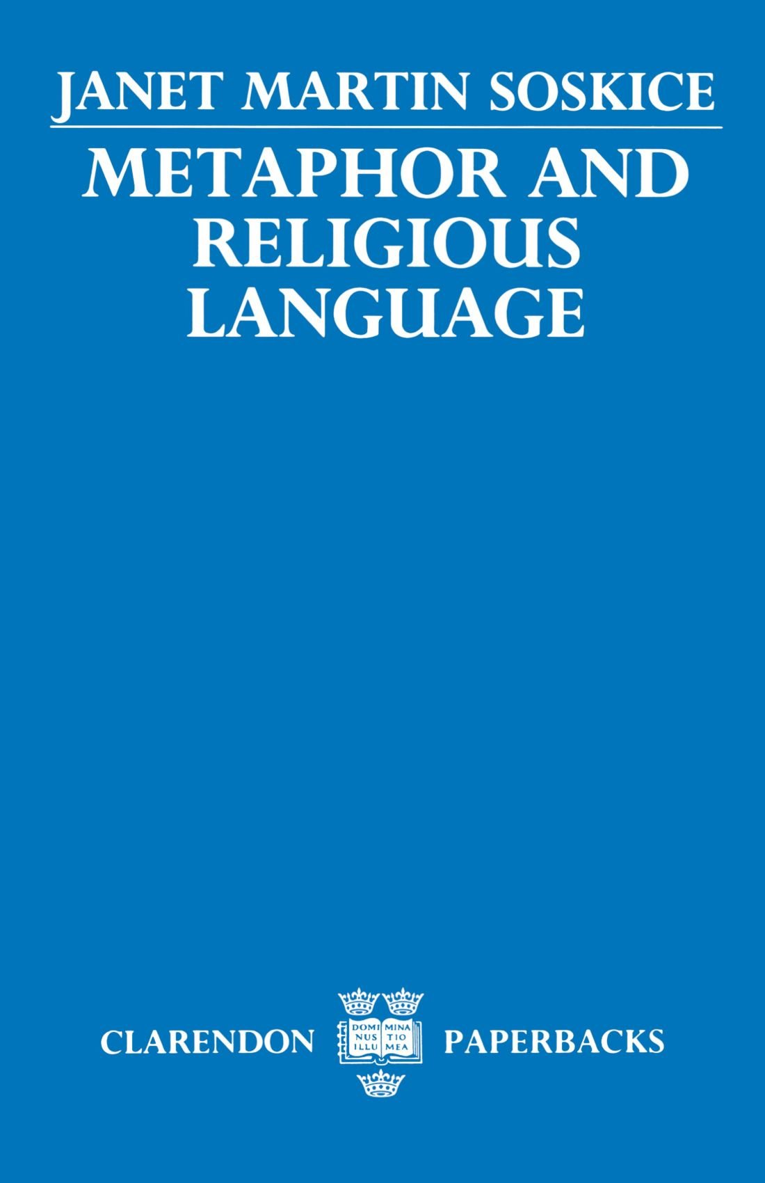 Metaphor and Religious Language by Clarendon Press
