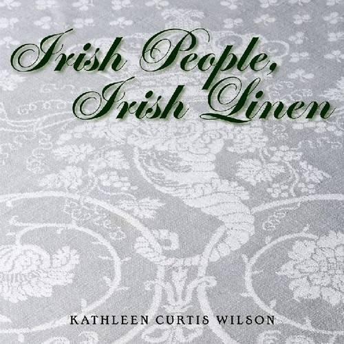 Irish People, Irish Linen (Southern Textiles Linens)