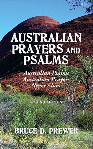 Australian Prayers and Psalms: Australian Psalms, Australian Prayers, and Never Alone by Published by Westview