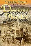 Dixieland Murder, Teresa Lynn, 0615873308