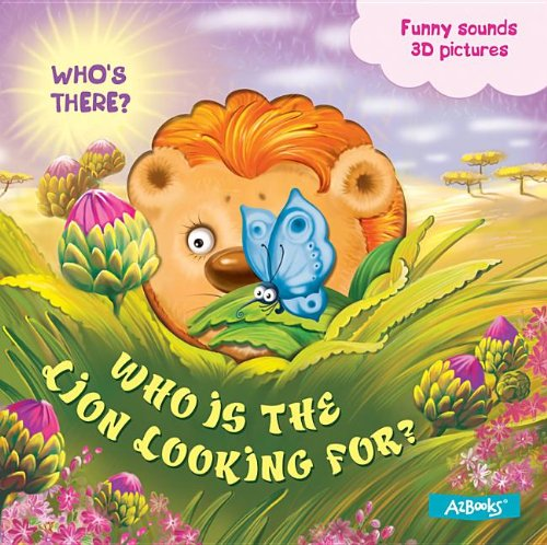 Download Who is the Lion Looking for? (Who's There?) ebook