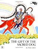 img - for The Gift of the Sacred Dog (Reading Rainbow Book) book / textbook / text book
