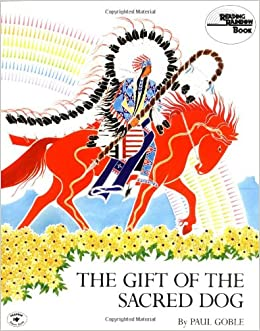 The Gift of the Sacred Dog (Reading Rainbow Book): Paul