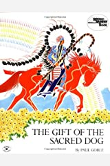 The Gift of the Sacred Dog (Reading Rainbow Books) Paperback