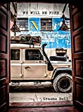 We Will Be Free: Overlanding In Africa And Around Sout...