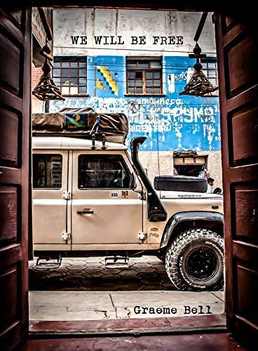 Search : We Will Be Free: Overlanding In Africa and Around South America