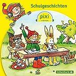 Schulgeschichten (Pixi Hören) | Simone Nettingsmeier,Marianne Schröder,Hermann Schulz,Dirk Rehaag,Birgit Rehaag