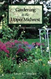img - for Gardening in the Upper Midwest, 2nd edition book / textbook / text book