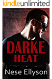 Darke Heat (Darke County Danger Book 1)