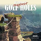World s Toughest Golf Holes 2020 12 x 12 Inch Monthly Square Wall Calendar by Wyman Publishing, Golfing Outdoor Sport
