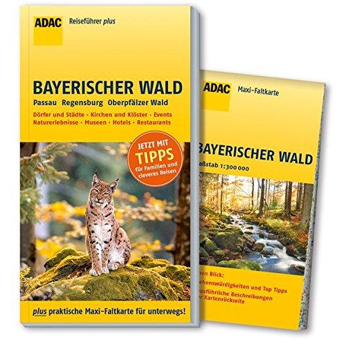 ADAC Reiseführer plus Bayerischer Wald: mit Maxi-Faltkarte zum Herausnehmen