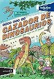 Lonely Planet Cómo ser un cazador de dinosaurios (Lonely Planet Kids) (Spanish Edition)