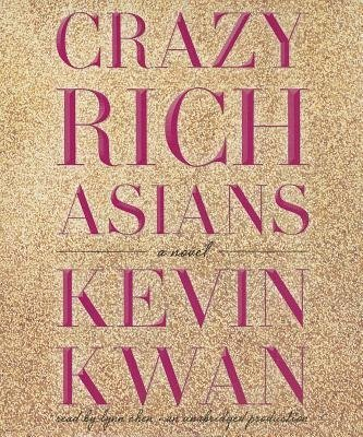 BY Kwan, Kevin Author { Crazy Rich Asians