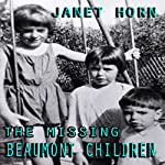 The Missing Beaumont Children | Janet Horn